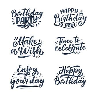 Sertie de slogans de lettrage pour joyeux anniversaire.