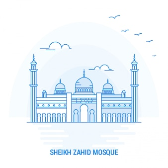 Sheikh zahid mosque blue landmark