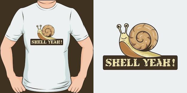 Shell ouais. design de t-shirt unique et tendance