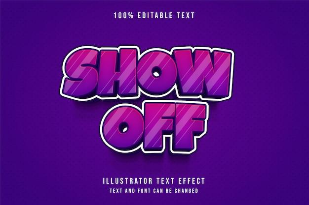 Show off, effet de texte modifiable 3d style de texte de dessin animé violet dégradé rose moderne