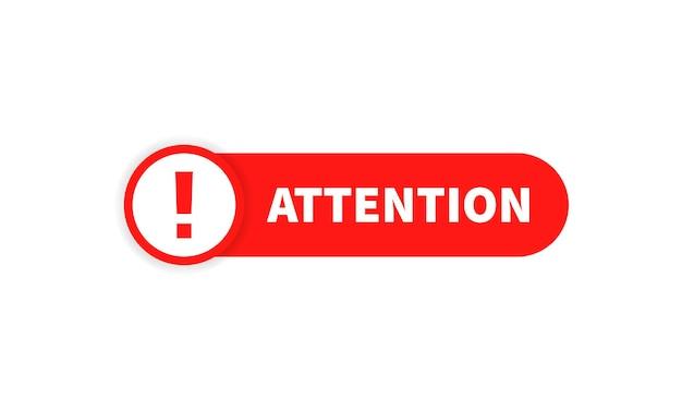 Signe d'attention. icône d'avertissement. annonce. vecteur sur fond blanc isolé. eps 10.