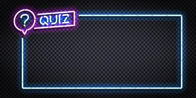 Signe au néon isolé du cadre de quiz.