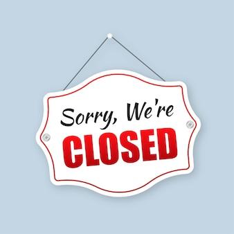 Signe de magasin fermé