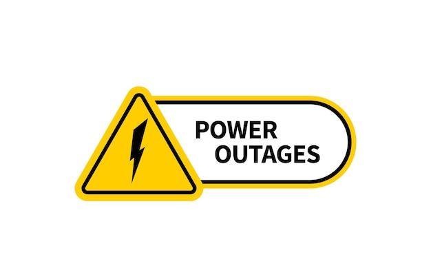 Signe de panne de courant. panneau d'avertissement avec foudre isolé