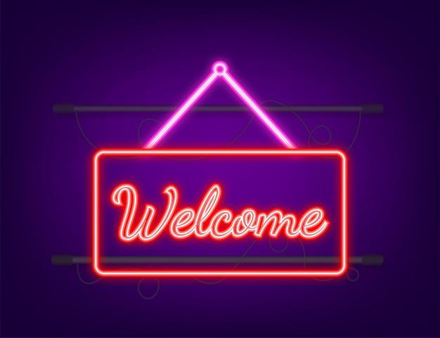 Signe de pendaison de bienvenue. inscrivez-vous pour la porte. icône néon. illustration vectorielle.