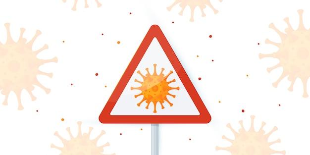 Signe de virus d'avertissement. concept de coronavirus. isolé sur fond blanc en style cartoon. conception pour infographie médicale, bannières web, affiches, etc.