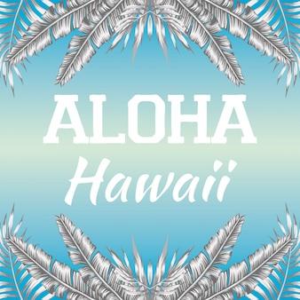 Slogan aloha hawaii