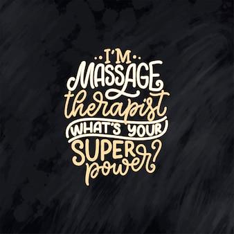 Slogan amusant sur le massage. lettrage citation de typographie.