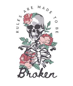 Slogan cassé de règle avec illustration de squelette et de roses