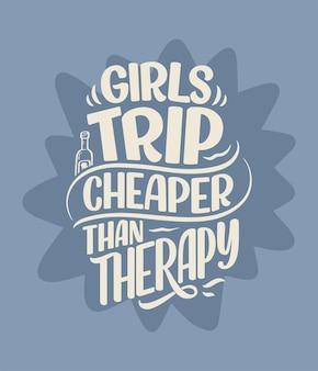 Slogan de lettrage sur la citation drôle de thérapie