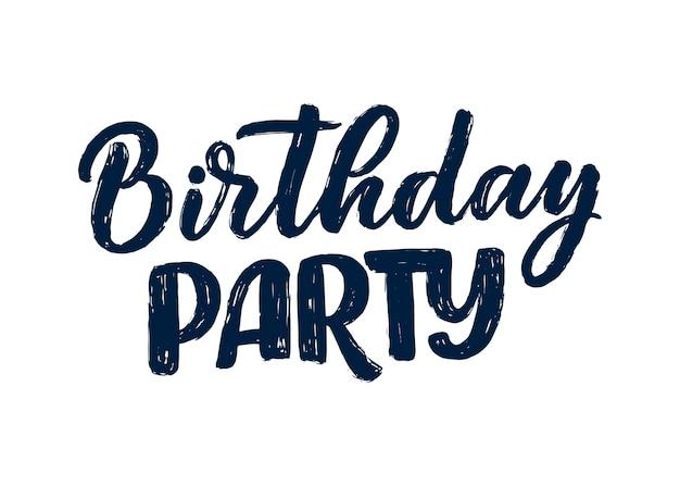 Slogan de lettrage pour joyeux anniversaire. expression dessinée à la main pour carte-cadeau, affiche
