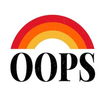 Slogan oops sur blanc