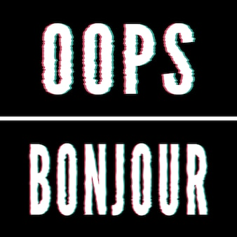 Slogan oops bonjour, typographie holographique et pépin, graphique de tee-shirt, design imprimé.
