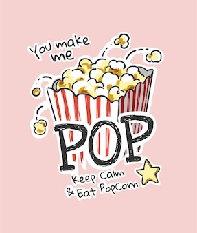 Slogan pop avec illustration de pop-corn de dessin animé
