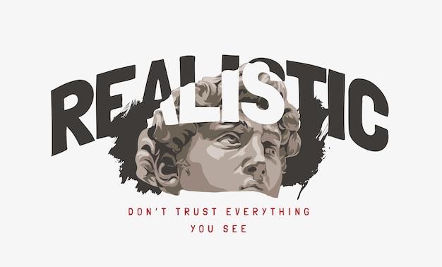 Slogan réaliste avec illustration de tête de statue antique en noir et blanc