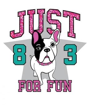 Slogan de typographie avec un chien mignon