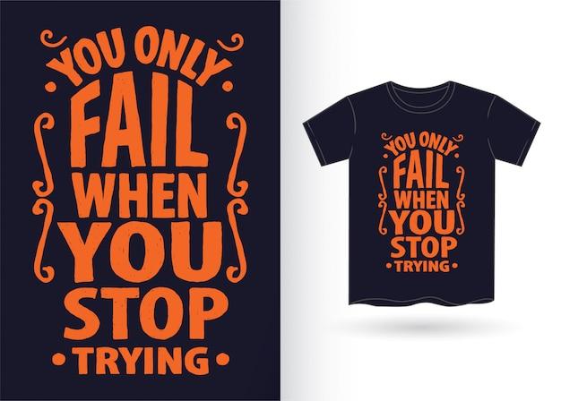 Slogan de typographie dessiné à la main pour t-shirt
