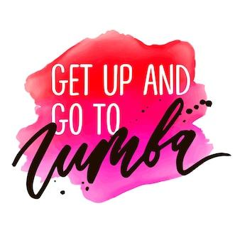 Slogan zumba phrase graphique vecteur print calligraphie de lettrage de mode