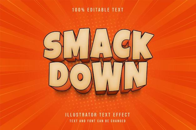 Smack down, effet de texte modifiable 3d dégradé crème ombre orange style de texte comique