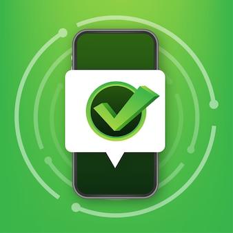 Smartphone avec notification de coche ou de coche dans la bulle. choix approuvé. accepter ou approuver la coche. illustration vectorielle de stock.
