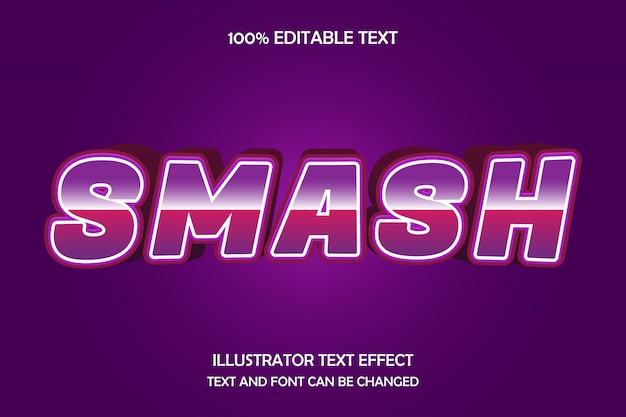 Smash, effet de renflement d'effet de texte modifiable