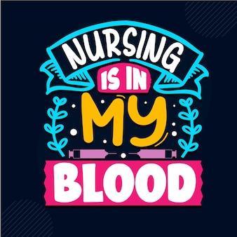 Les soins infirmiers sont dans mon sang conception de citations d'infirmière vecteur premium