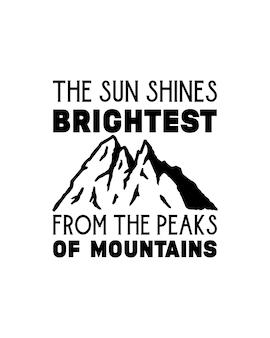 Le soleil brille le plus des sommets des montagnes. conception d'affiche de typographie dessinée à la main.