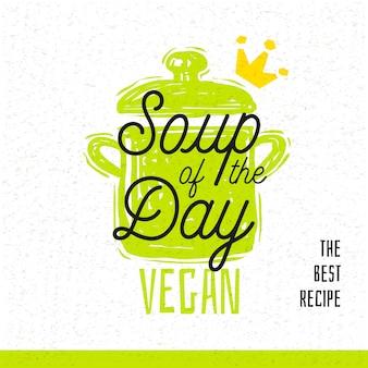 Soupe du jour, icône de lettrage cuisine style croquis.