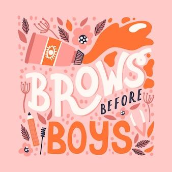 Sourcils avant la citation de garçon. lettrage vectoriel dessiné à la main avec décoration abstraite et outils pour t-shirt, carte, conception de bannière. concept de barre à sourcils.