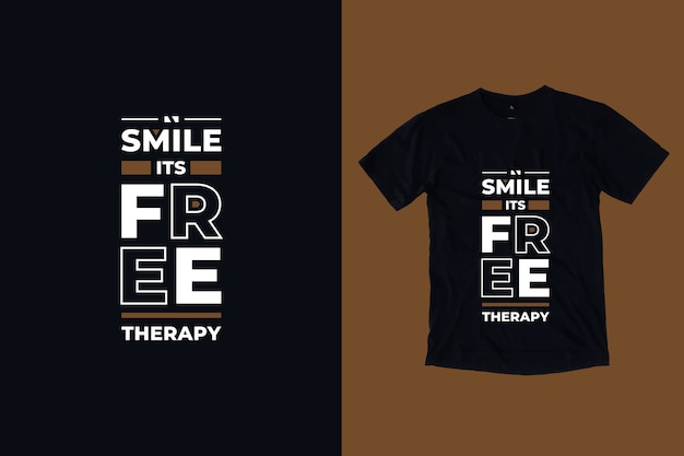 Souriez sa thérapie gratuite citations inspirantes modernes conception de t-shirt