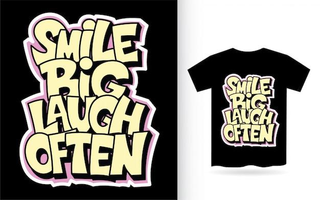 Sourire grand rire souvent à la main slogan de lettrage pour t-shirt