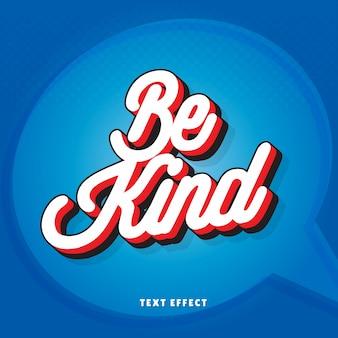 Soyez gentil avec l'effet de texte