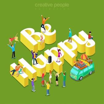 Soyez heureux concept de style de vie moderne plat isométrique les gens dansent la fête de la joie sur d'énormes lettres illustration.
