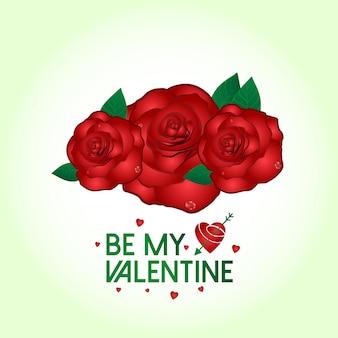 Soyez mon vecteur de la saint-valentin avec des roses et un fond clair