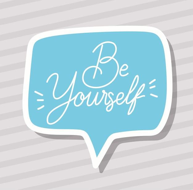 Soyez vous-même en train d'écrire
