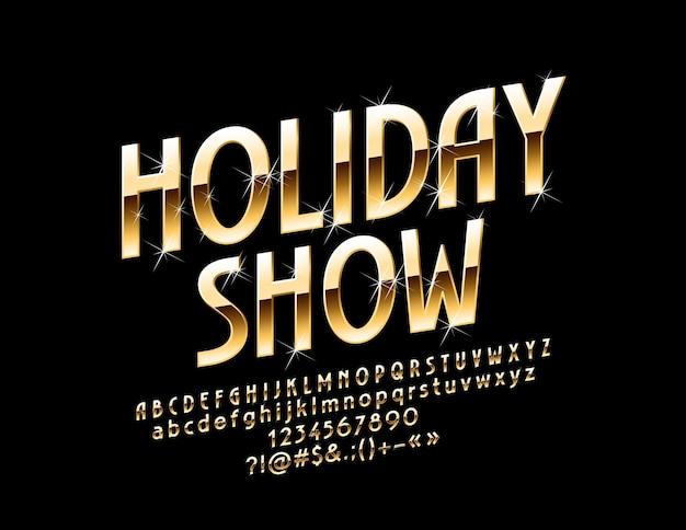 Spectacle de vacances de logo. police chic avec des étoiles. lettres, chiffres et symboles de l'alphabet en rotation dorée