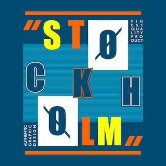 Stockholm typographie t shirt design