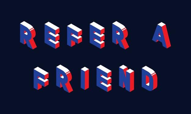 Style 3d isométrique du mot 'parrainer un ami' avec des couleurs bleu et rouge