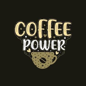 Style dessiné à la main de puissance de café
