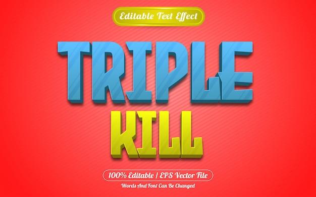 Style de jeux à effet de texte modifiable triple kill