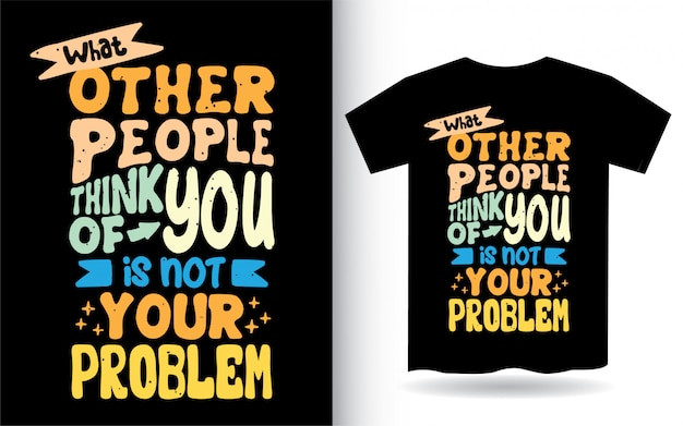 Style de lettrage dessiné main citation inspirante pour t-shirt