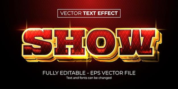 Style de spectacle de luxe à effet de texte modifiable
