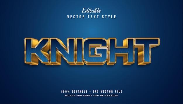 Style de texte bold knight avec effet gaufré bleu et or