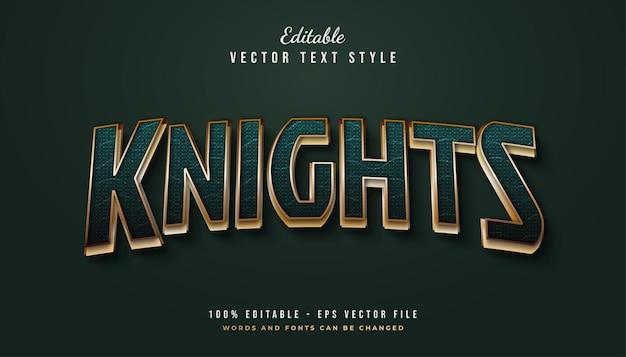 Style de texte des chevaliers en vert et or avec effet incurvé et texturé