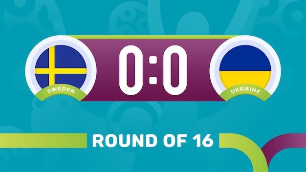 Suède vs ukraine ronde de 16 match, illustration vectorielle du championnat d'europe de football 2020. match de championnat de football 2020 contre fond de sport d'introduction des équipes