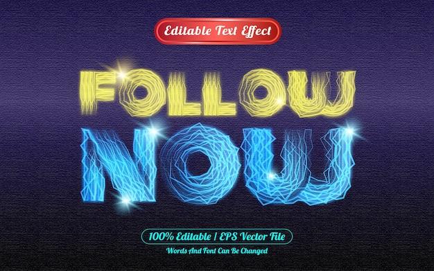 Suivez maintenant le thème de la lumière à effet de texte modifiable