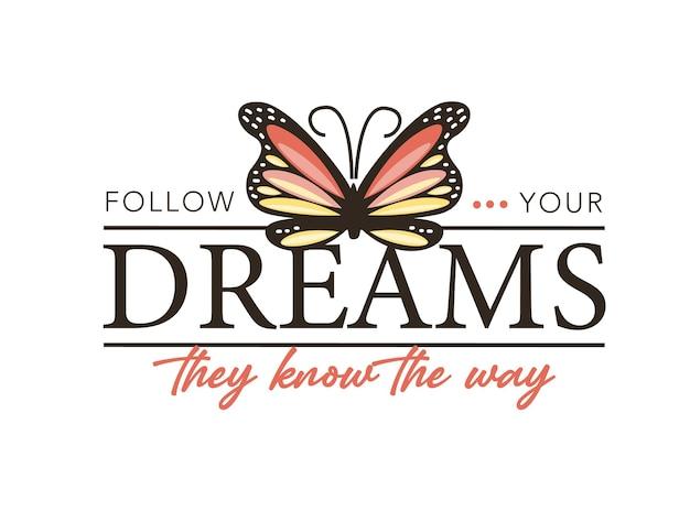 Suivez le texte de vos rêves et la conception d'illustration vectorielle papillon rose pour les graphiques de mode t
