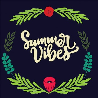 Summer vibes lettrant des phrases