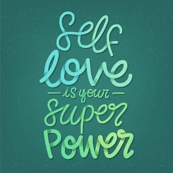 Le super pouvoir est le lettrage d'amour de soi