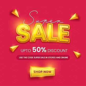 Super vente affiche ou mise en page de modèle avec une offre de réduction de 50% et des éléments de triangle 3d sur fond ondulé rose foncé.